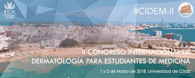 1 y 2 de Marzo – II Congreso Internacional de Dermatología para Estudiantes de Medicina (CIDEM-II)